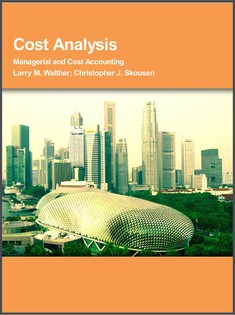Cost Analysis: Managerial and Cost Accounting - Larry M. Walther