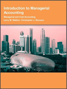 Introduction to Managerial Accounting - Larry M. Walther