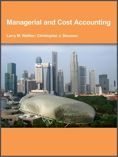 Managerial and Cost Accounting - Larry M. Walther