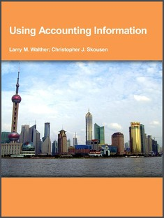 Using Accounting Information - Larry M. Walther