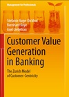 Customer Value Generation in Banking - Stefanie Auge-Dickhut