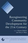 Reengineering community development for the 21st century - Donna Fabiani
