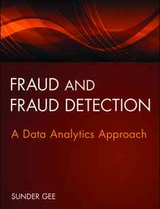 Fraud and fraud detection - Sunder Gee