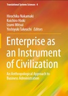 Enterprise as an Instrument of Civilization - Hirochika Nakamaki