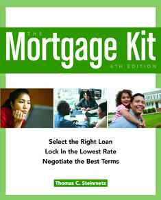 The mortgage kit 6th edition - Thomas C.Steinmetz