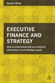 Executive finance and strategy - Ralph Tiffin