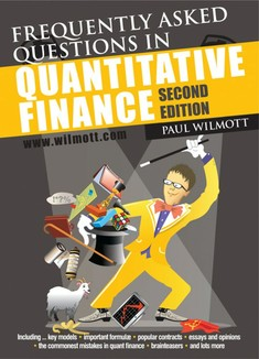 Frequently Asked Questions in Quantitative Finance - Paul Wilmott
