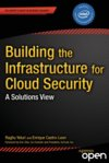 Building the Infrastructure for Cloud Security - Raghu Yeluri