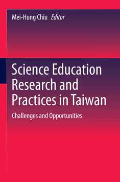 Science Education Research and Practices in Taiwan - Mei-Hung Chiu