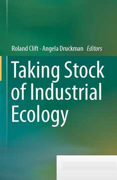 Taking Stock of Industrial Ecology - Roland Clift