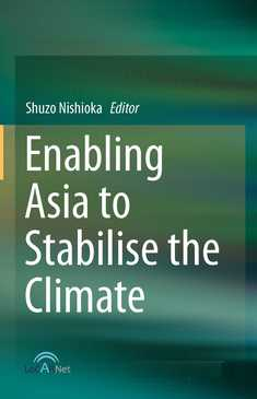 Enabling Asia to Stabilise the Climate - Shuzo Nishioka