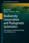 Biodiversity Conservation and Phylogenetic Systematics - Roseli Pellens