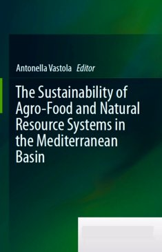 The Sustainability of Agro-Food and Natural Resource Systems in the Mediterranean Basin - Antonella Vastola
