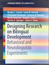 Designing Research on Bilingual Development - Monika S. Schmid