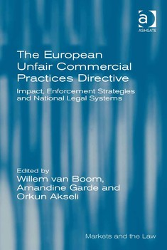 The European Unfair Commercial Practices Directive - Willem van Boom