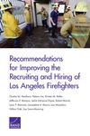 Recommendations for improving the recruiting and hiring of los angeles firefighters - Chaitra M.Hardison