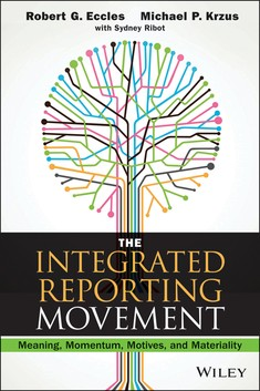The Integrated Reporting Movement - Robert Eccles