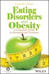 Eating Disorders and Obesity - Laura H.Choate
