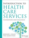 Introduction to health care services - Bernard J.Healey