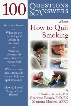 100 Questions and Answers About How to Quit Smoking - Charles Herrick