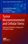 Tumor Microenvironment and Cellular Stress - Constantinos Koumenis