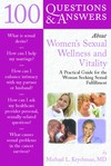 100 Questions and Answers about Women's Sexual Wellness and Vitality - Michael Krychman