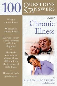 100 Questions and Answers About Chronic Illness - Robert A. Norman
