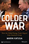 The colder war - Marin Katusa