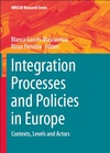 Integration Processes and Policies in Europe - Blanca Garcés-Mascareñas