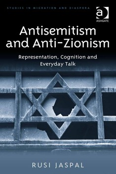 Antisemitism and Anti-Zionism Representation - Rusi Jaspal