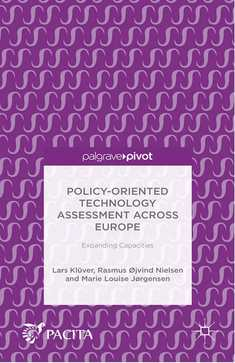 Policy-Oriented Technology Assessment Across Europe: Expanding Capacities - Lars Klüver